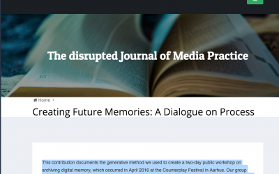 Reflections on process for Disrupted Journal of Media Practice